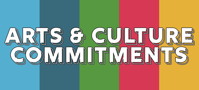 Arts & Culture Commitments